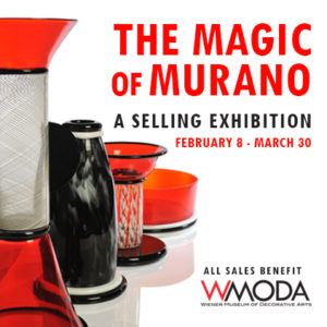 The Magic of Murano at Wiener Museum of Decorative Arts